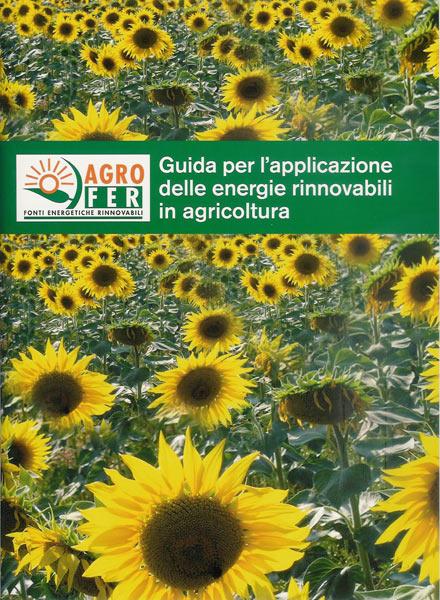 Energie rinnovabili e risparmio energetico nelle aziende agricole