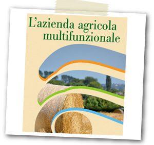Realizzazione di info-days e study visits sui temi della creazione di reti di impresa e dell'azienda agricola multifunzionale